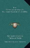 Poetical Works of Richard Glover V1-2