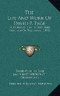 Life and Work of David P Page : Including the Theory and Practice of Teaching (1893)