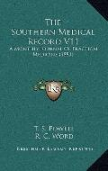 Southern Medical Record V11 : A Monthly Journal of Practical Medicine (1881)