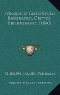 Torquato Tasso Studi Biografici, Critici, Bibliografici