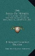 Field of Honor : Being A Complete and Comprehensive History of Dueling in All Countries (1883)
