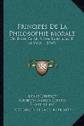 Principes De La Philosophie Morale: Ou Essai De M. S. Sur Le Merite Et La Vertu (1745) (Fren...