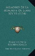 Memoires de la Minorite de Louis Xiv V1