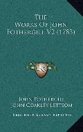 Works of John Fothergill V2