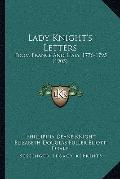 Lady Knight's Letters : From France and Italy, 1776-1795 (1905)