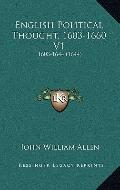 English Political Thought, 1603-1660 V1 : 1603-1644 (1644)