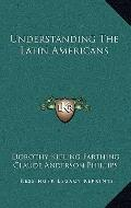 Understanding the Latin Americans