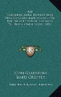 Correspondence Between John Gladstone and James Cropper on the Present State of Slavery in t...