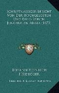 Schriftmassiger Bericht Von der Hochgelobten und Ewig-Reinen Jungfrauen Maria