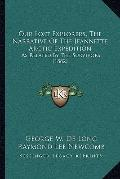 Our Lost Explorers, the Narrative of the Jeannette Arctic Expedition : As Related by the Sur...