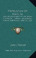 Principles of Nature : Or A Development of the Moral Causes of Happiness and Misery among th...