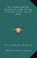 Mr Cooke's Edition and Translation of the Comedys of Plautus V1
