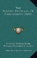 Positive Evidences of Christianity