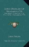 Lord Morcar of Hereward V4 : A Romance of the Times of William the Conqueror (1829)