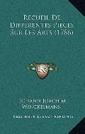 Recueil De Differentes Pieces Sur Les Arts (1786) (French Edition)