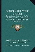 Among the Wild Ngoni : Being Some Chapters in the History of the Livingstonia Mission in Bri...