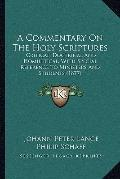 Commentary on the Holy Scriptures : Critical, Doctrinal and Homiletical, with Special Refere...