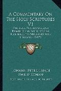 Commentary on the Holy Scriptures V1 : Critical, Doctrinal, and Homiletical, with Special Re...