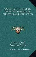 Guide to the English Lakes of Cumberland and Westmorland