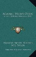 Against Heavy Odds : A Tale of Norse Heroism (1890)