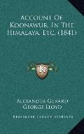 Account of Koonawur, in the Himalaya, Etc