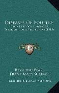 Diseases of Poultry : Their Etiology, Diagnosis, Treatment, and Prevention (1915)
