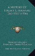 History of Italian Literature 1265-1907