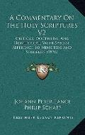 Commentary on the Holy Scriptures V2 : Critical, Doctrinal, and Homiletical, with Special Re...