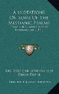 Annotations on Some of the Messianic Psalms : From the Commentary of Rosenmuller (1841)