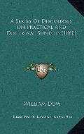 Series of Discourses on Practical and Doctrinal Subjects