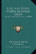 Lives and Deeds Worth Knowing About : With Other Miscellanies (1870)