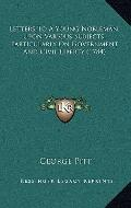 Letters to a Young Nobleman, upon Various Subjects, Particularly on Government and Civil Lib...