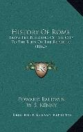 History of Rome : From the Building of the City to the Ruin of the Republic (1862)
