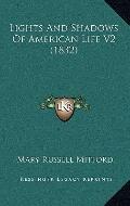 Lights and Shadows of American Life V2
