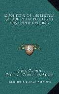 Expositions of the Epistles of Paul to the Philippians and Colossians