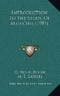 Introduction to the Study of Medicine