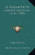 Subjonctif de Subordination en Latin