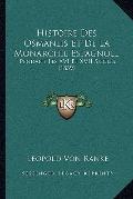 Histoire des Osmanlis et de la Monarchie Espagnole : Pendant les XVI et XVII Siecles (1839)