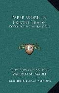 Paper Work in Export Trade : Document Technique (1920)