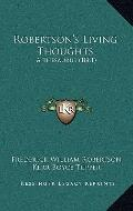Robertson's Living Thoughts : A Thesaurus (1881)