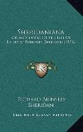 Sheridanian : Or Anecdotes of the Life of Richard Brinsley Sheridan (1826)
