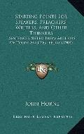 Starting Points for Speakers, Preachers, Writers, and Other Thinkers : Sentences Sifted from...