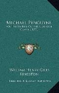 Michael Penguyne : Or Fisher Life on the Cornish Coast (1873)