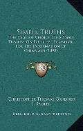 Simple Truths : The English Version of A Small Treatise on Political Economy, for the Inform...