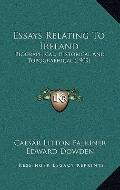Essays Relating to Ireland : Biographical, Historical and Topographical (1909)