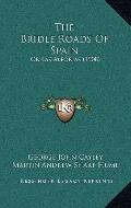 Bridle Roads of Spain : Or Las Alforjas (1908)
