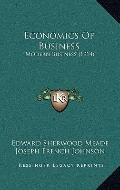 Economics of Business : Modern Business (1914)