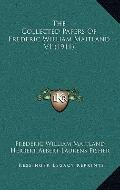 Collected Papers of Frederic William Maitland V1