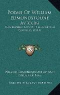 Poems of William Edmondstoune Aytoun : Containing Lays of the Scottish Cavaliers (1921)
