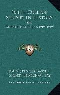 Smith College Studies in History V4 : October, 1918 to July, 1919 (1919)